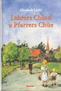Cover-Bild zu Lehrers Chind u Pfarrers Chüe