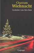 Cover-Bild zu Churzum Wiehnacht - Churzum Wiehnacht