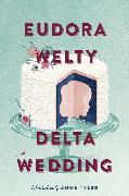 Cover-Bild zu Welty, Eudora: Delta Wedding