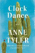 Cover-Bild zu Tyler, Anne: Clock Dance
