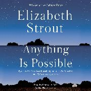 Cover-Bild zu Strout, Elizabeth: Anything Is Possible