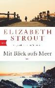 Cover-Bild zu Strout, Elizabeth: Mit Blick aufs Meer