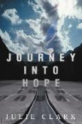Cover-Bild zu Clark, Julie: Journey Into Hope