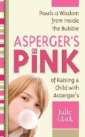 Cover-Bild zu Clark, Julie: Asperger's in Pink