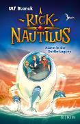 Cover-Bild zu Blanck, Ulf: Rick Nautilus - Alarm in der Delfin-Lagune
