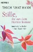 Cover-Bild zu Thich Nhat Hanh: Stille, die aus dem Herzen kommt