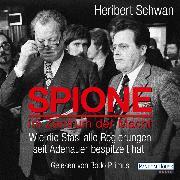 Cover-Bild zu Spione im Zentrum der Macht (Audio Download) von Schwan, Heribert