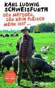 Cover-Bild zu Schweisfurth, Karl Ludwig: Der Metzger, der kein Fleisch mehr isst