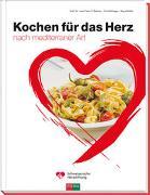 Cover-Bild zu Ballmer, Peter E: Kochen für das Herz