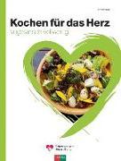 Cover-Bild zu Bänziger, Erica: Kochen für das Herz
