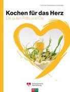 Cover-Bild zu Mordasini, Rubino, Prof. Dr.: Kochen für das Herz