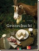 Cover-Bild zu Bänziger, Erica: Geissechuchi / Ziegenküche