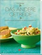 Cover-Bild zu Bänziger, Erica: Das andere Getreide