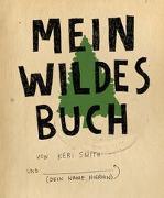 Cover-Bild zu Smith, Keri: Mein wildes Buch