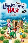 Cover-Bild zu Pauly, Gisa: Die Leuchtturm-HAIE / Die Leuchtturm-HAIE (3). Die Beute der Strandpiraten