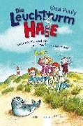 Cover-Bild zu Pauly, Gisa: Die Leuchtturm-HAIE (1). Oma Rosella und die geheime Seehundmission