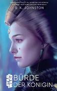 Cover-Bild zu Johnston, Emily Kate: Star Wars: Bürde der Königin
