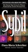 Cover-Bild zu Schreiber, Flora Rhea: Sybil: The Classic Story of a Woman Possessed by Sixteen Personalities
