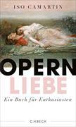 Cover-Bild zu Camartin, Iso: Opernliebe