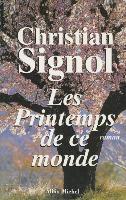 Cover-Bild zu Signol, Christian: Printemps de Ce Monde (Les)