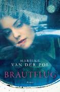 Cover-Bild zu Pol, Marieke van der: Brautflug