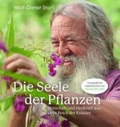 Cover-Bild zu Storl, Wolf-Dieter: Die Seele der Pflanzen
