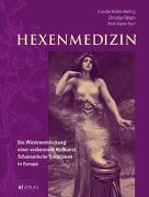 Cover-Bild zu Rätsch, Christian: Hexenmedizin