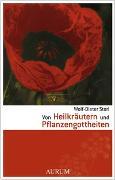 Cover-Bild zu Storl, Wolf-Dieter: Von Heilkräutern und Pflanzengottheiten