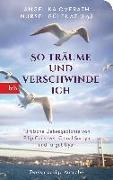 """Cover-Bild zu Overath, Angelika (Hrsg.): """"So träume und verschwinde ich"""""""