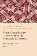 Cover-Bild zu Leite, Ana Mafalda (Hrsg.): Postcolonial Nation and Narrative III: Literature & Cinema