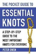 Cover-Bild zu Owen, Peter: The Pocket Guide to Essential Knots: A Step-By-Step Guide to the Most Important Knots for Everyone