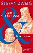 Cover-Bild zu Zweig, Stefan: Erasmus von Rotterdam & Montaigne