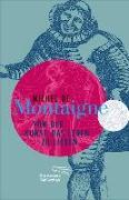 Cover-Bild zu Montaigne, Michel de: Von der Kunst, das Leben zu lieben