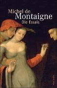 Cover-Bild zu Montaigne, Michel de: Die Essais