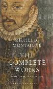 Cover-Bild zu De Montaigne, Michel: The Complete Works