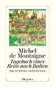 Cover-Bild zu Montaigne, Michel de: Tagebuch einer Reise nach Italien