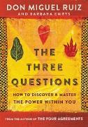 Cover-Bild zu Ruiz, Don Miguel: The Three Questions