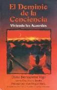 Cover-Bild zu Vigil, Doña Bernadette: El dominio de la conciencia