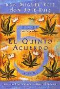 Cover-Bild zu Ruiz, Don Miguel: El Quinto Acuerdo: Una Guía Práctica Para La Maestría Personal