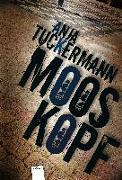 Cover-Bild zu Tuckermann, Anja: Mooskopf