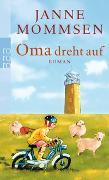 Cover-Bild zu Mommsen, Janne: Oma dreht auf