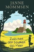 Cover-Bild zu Mommsen, Janne: Zwischen den Bäumen das Meer