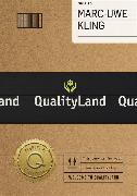 Cover-Bild zu Kling, Marc-Uwe: Qualityland