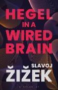Cover-Bild zu Zizek, Slavoj: Hegel in A Wired Brain
