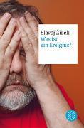 Cover-Bild zu Zizek, Slavoj: Was ist ein Ereignis?