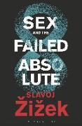 Cover-Bild zu Zizek, Slavoj: Sex and the Failed Absolute