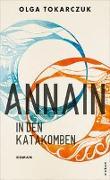 Cover-Bild zu Tokarczuk, Olga: AnnaIn in den Katakomben