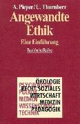 Cover-Bild zu Pieper, Annemarie (Hrsg.): Angewandte Ethik