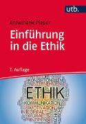 Cover-Bild zu Pieper, Annemarie: Einführung in die Ethik