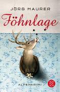 Cover-Bild zu Maurer, Jörg: Föhnlage